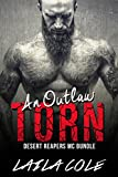 an outlaw torn bundle motorcycle erotic romance desert reapers mc book 4