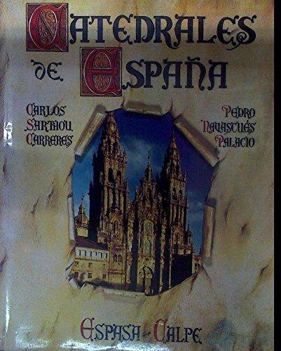 Catedrales de España: Amazon.es: Pedro Navascués Palacio: Libros
