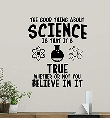 The Good Thing About Science Wall Decal SSte Classroom Sign Inspirational Education School Sayings Motivational Gift Vinyl Sticker Print Wall Art Design Study Decor Chemistry Poster Mural 163XVM (The Study Of The Chemistry Of Living Things)