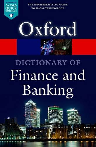 A Dictionary Of Finance And Banking  Oxford Quick Reference