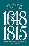 The Rise of the Great Powers 1648 - 1815 (The Modern European State System)