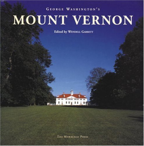 George Washington's Mount Vernon ()