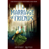 A Marriage of Friends (The Inner Seas Kingdoms Book 8)