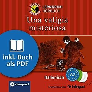 Una valigia misteriosa (Compact Lernkrimi Hörbuch) Audiobook
