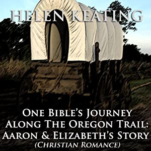 One Bible's Journey Along the Oregon Trail Audiobook
