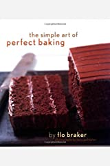 The Simple Art of Perfect Baking Hardcover
