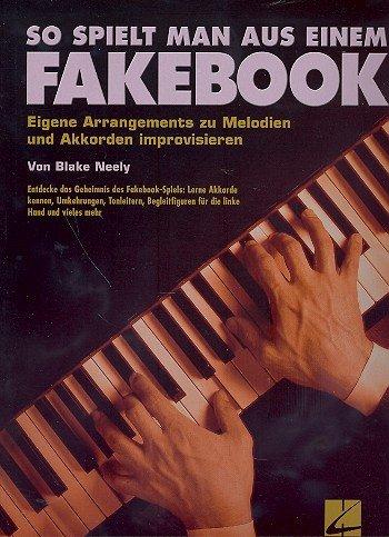 So spielt man aus einem Fakebook: Eigene Arrangements zu Melodien und Akkorden improvisieren