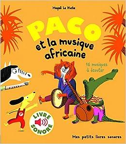 Amazon Fr Paco Et La Musique Africaine 16 Musiques A