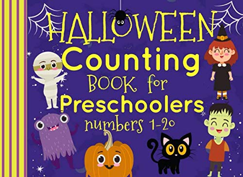 Halloween Counting Book For Preschoolers Numbers 1-20 (Counting Books Preschool) -