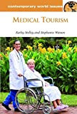 img - for Medical Tourism: A Reference Handbook (Contemporary World Issues) by Stephanie Watson (2012-04-23) book / textbook / text book
