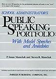 School Administrator's Public Speaking Portfolio: With Model Speeches and Anecdotes