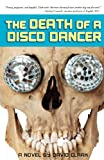 The Death of a Disco Dancer, David Clark, 0984360336