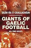 Giants of Gaelic Football, Seán Óg Ó Ceallacháin, 0717145476