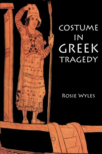 [Costume in Greek Tragedy] (Ancient Greek Dance Costumes)