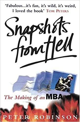 Image result for snapshots from hell the making of an mba amazon
