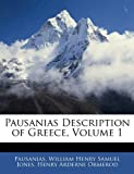 Pausanias Description of Greece, Pausanias and William Henry Samuel Jones, 1142348768