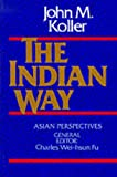 img - for The Indian Way book / textbook / text book