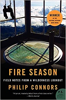 Fire Season: Field Notes From A Wilderness Lookout Download