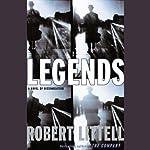 Legends: A Novel of Dissimulation | Robert Littell
