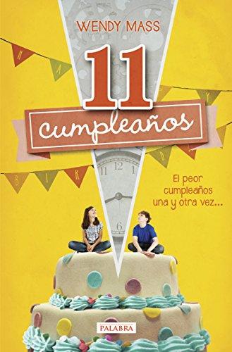 11 cumpleaños (La mochila de Astor) (Spanish Edition ...