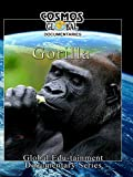 Cosmos Global Documentaries - Gorilla