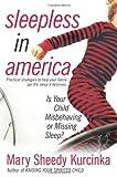 Sleepless in America, Mary Sheedy Kurcinka, 0060736011