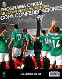 Programa Oficial Selección Mexicana de Futbol Copa Confederaciones (Leto Programa Oficial nº 1)