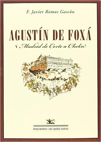 Descarga gratuita de libros electrónicos de kindle en español. Agustín De Foxá Y Madrid De Corte A Cheka (Los Cuatro Vientos) iBook