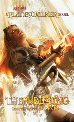 The Purifying Fire: A Planeswalker Novel (Magic The Gathering: Planeswalker)
