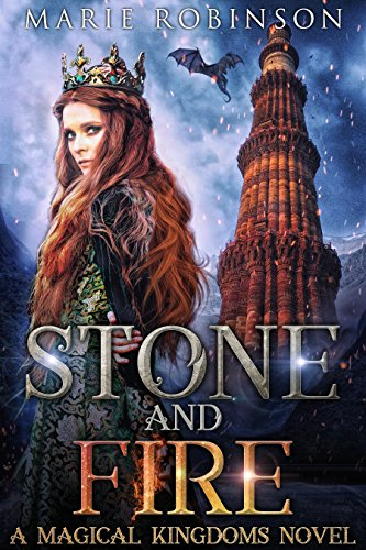 Stone and Fire:  A Magical Kingdoms Fantasy Why Choose Romance