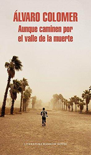 Aunque caminen por el valle de la muerte (Spanish Edition) by [Colomer,