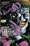Batman: The Killing Joke (Deluxe Edition) by Alan Moore (2008-04-25)