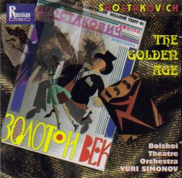 Shostakovich: The Golden Age Complete Ballet
