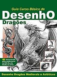 Guia Curso Básico de Desenho: Dragões