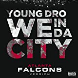 We In Da City (Atlanta Falcons Version) [Explicit]