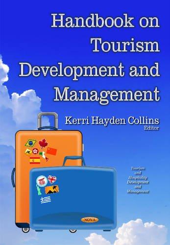 Handbook on Tourism Development and Management (Tourism and Hospitality Development and Management)