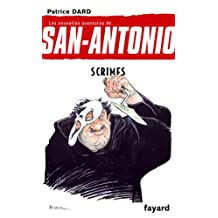 NOUVELLES AVENTURES DE SAN-ANTONIO (LES) T.25 : SCRIMES