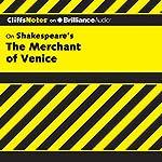 The Merchant of Venice: CliffsNotes | Waldo F. McNeir, Ph.D.