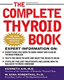 The Complete Thyroid Book, Kenneth Ain and M. Sara Rosenthal, 0071435263