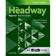 New Headway: Beginner Teacher's Book and Teacher's Resource Disc