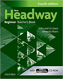 Buy new headway beginner fourth edition teachers book teachers buy new headway beginner fourth edition teachers book teachers resource disc book online at low prices in india new headway beginner fourth fandeluxe Choice Image