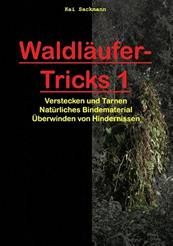 Waldläufer-Tricks 1
