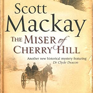 The Miser of Cherry Hill Audiobook