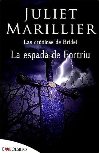 La espada de Fortriu (Grandes Novelas) (Spanish Edition)