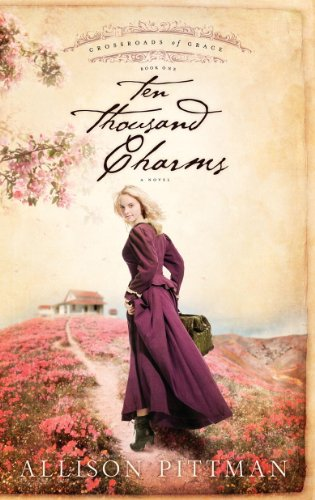 Ten Thousand Charms (Crossroads of Grace)