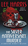 The Silver Anniversary Murder: A Christine Bennett Mystery (Christine Bennett Mysteries (Paperback))