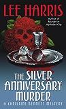 The Silver Anniversary Murder: A Christine Bennett Mystery (Christine Bennett Mysteries Book 16)
