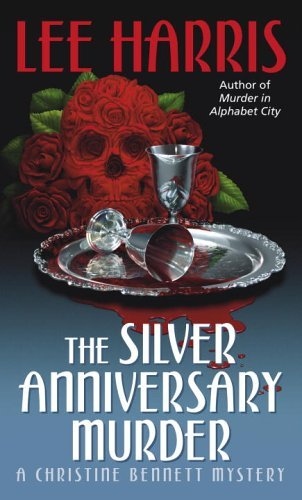 The Silver Anniversary Murder: A Christine Bennett Mystery (Christine Bennett Mysteries Book 16)