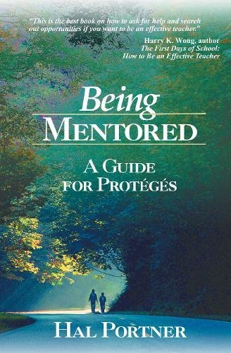 Being Mentored: A Guide for Protgs