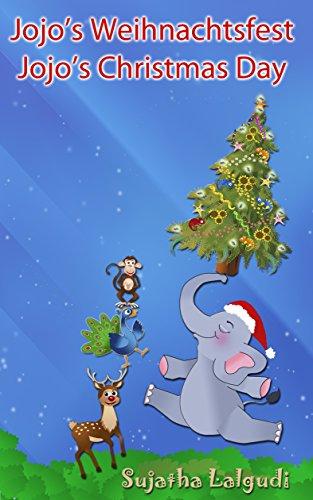 Kinderbuch Weihnachten.Kinderbuch Jojo S Weihnachtsfest Jojo S Christmas Day